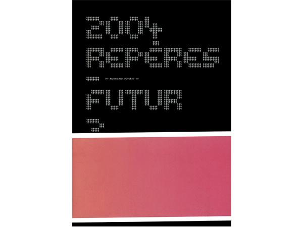 Réperes 2004 | Futur?