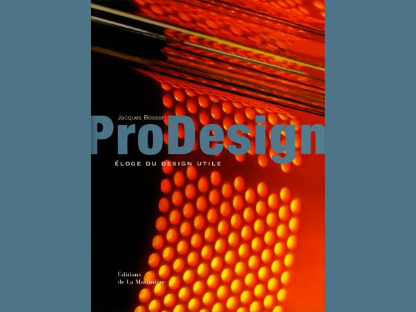 Pro Design | Éloge du Design Utile