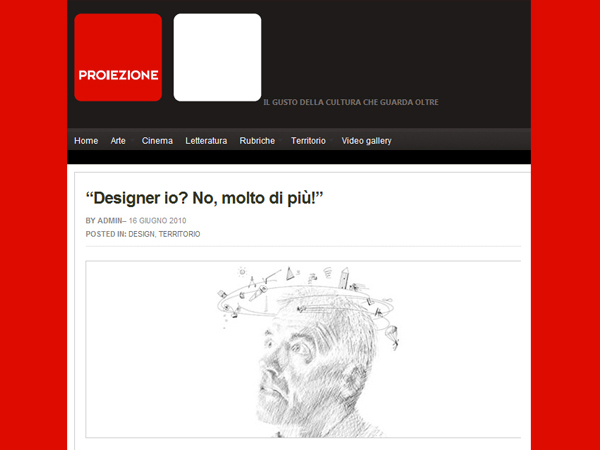 Proiezione Magazine | Designer, me? No, much more!