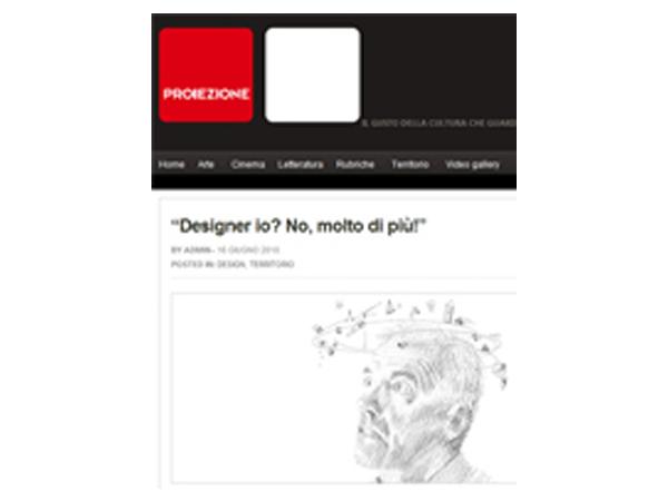 Proiezione Magazine | Designer io? No, molto di più!